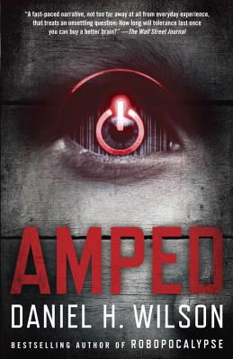 Amped By Wilson, Daniel H.