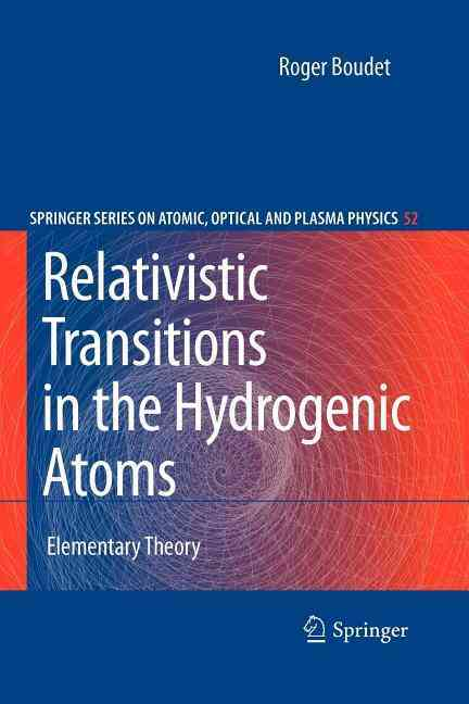 Relativistic Transitions in the Hydrogenic Atoms By Boudet, R.